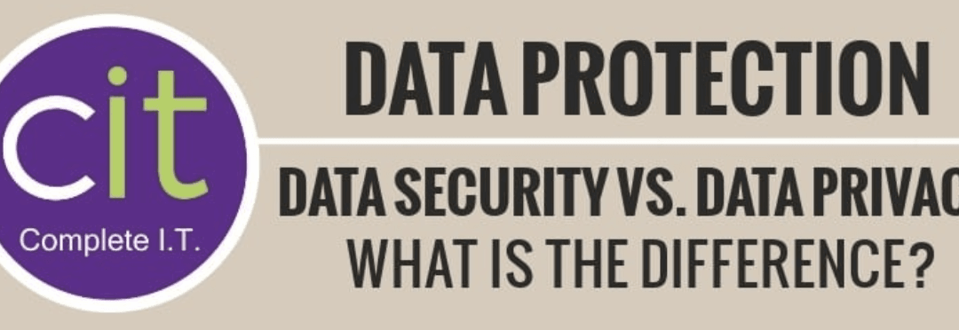 Data Security vs. Data Protection, what is the difference?