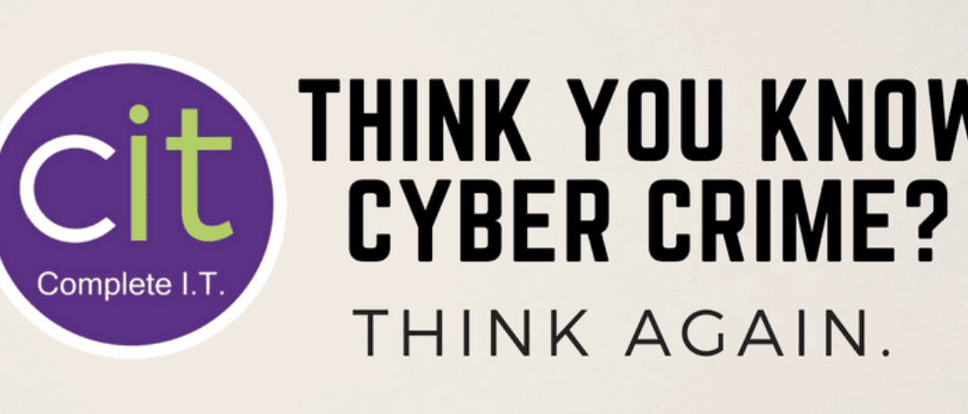 Think you know cyber crime?