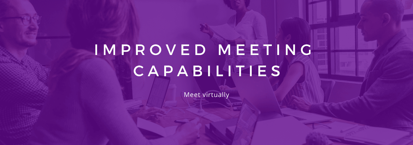 Improved-meeting-capabilities
