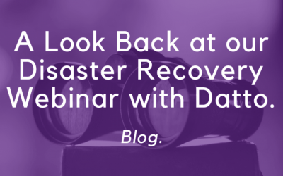 A Look Back at our Disaster Recovery Webinar with Datto