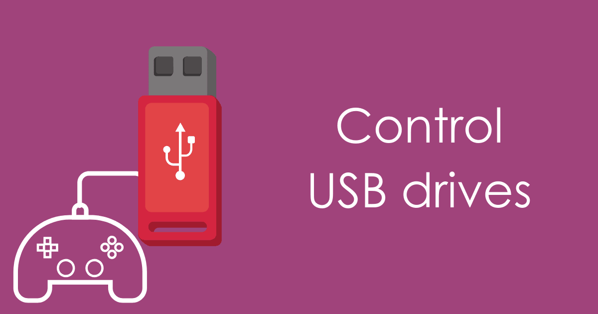 control the usbs used in your business