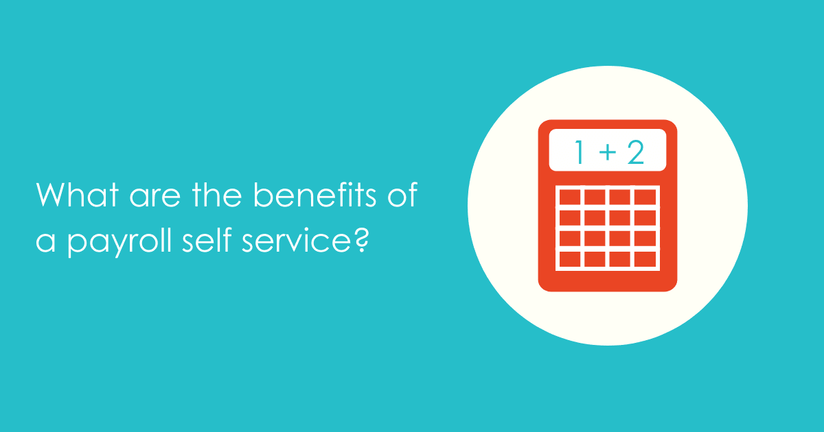 What are the benefits of a payroll self service