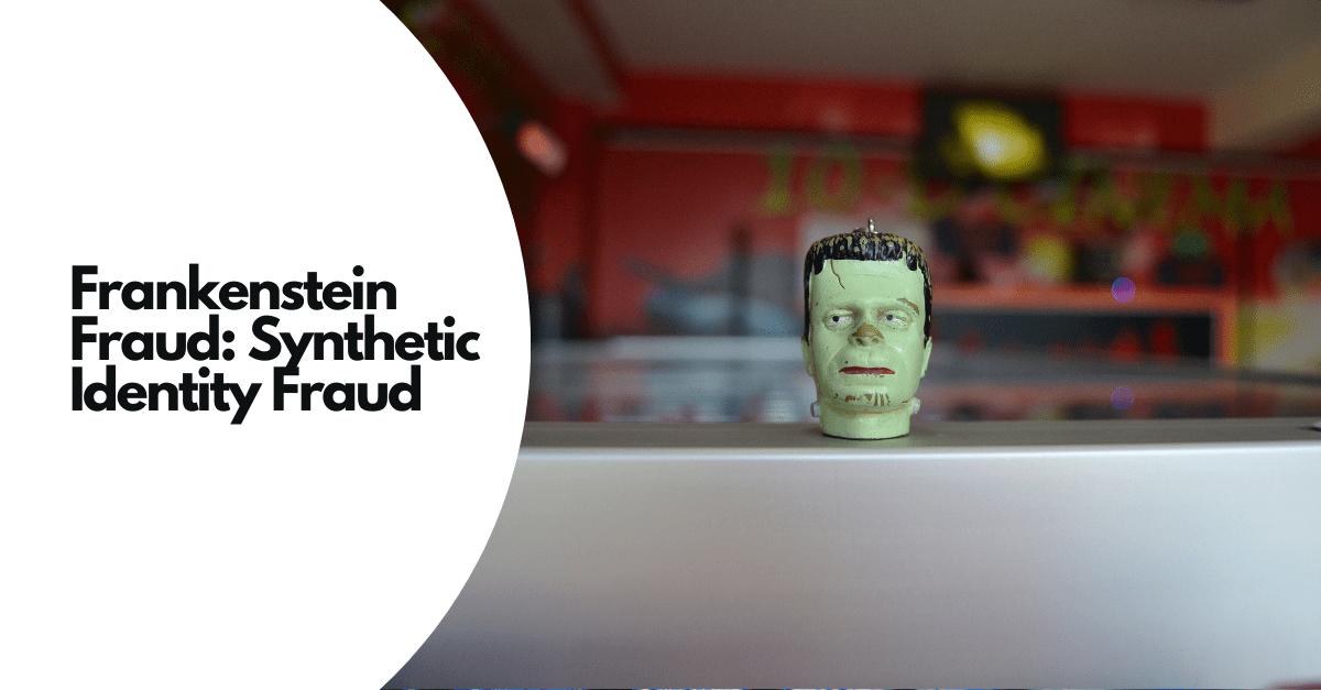 Frankenstein Fraud