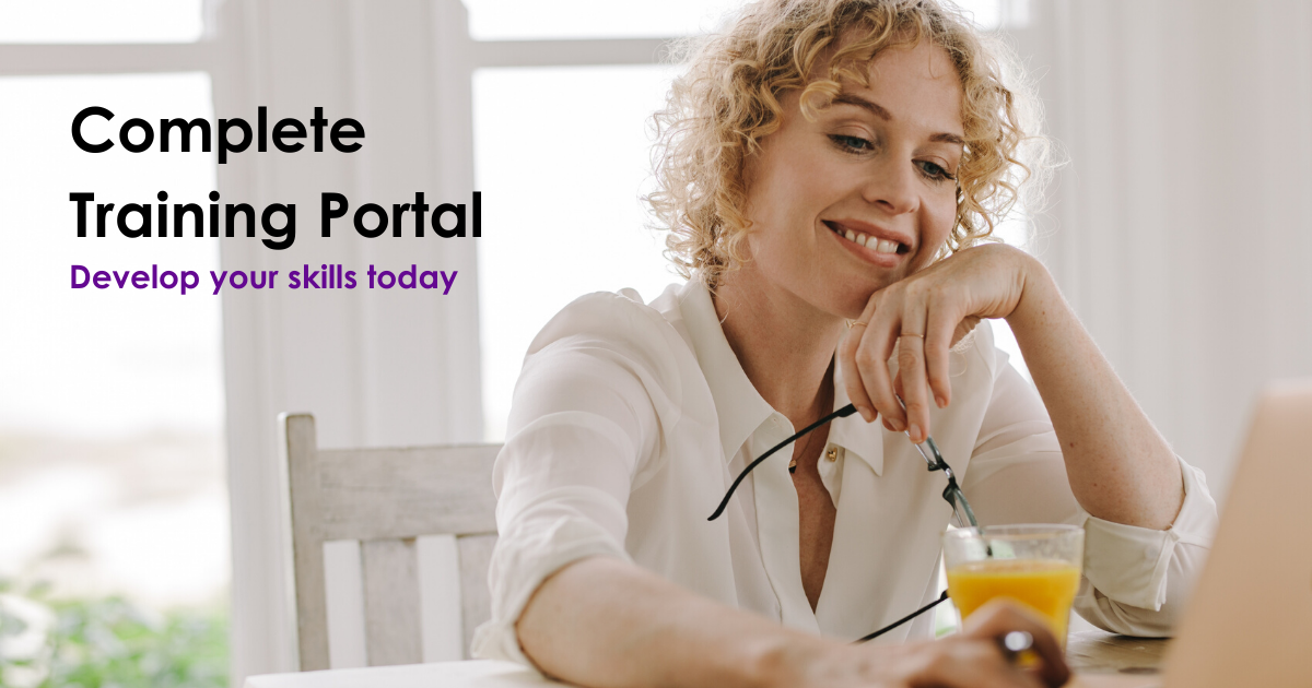 Complete Training Portal Develop your skills today