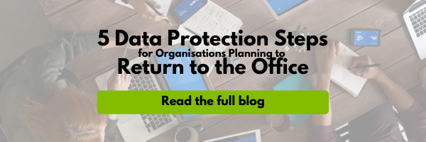 5 Data Protection Steps for Organisations Planning to Return to the Office – Generic Email Header (1)