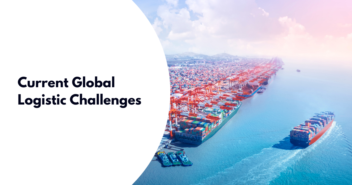 Current Global Logistic Challenges